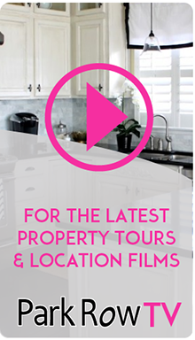 For the Latest Property Tours and Locations Films, visit Park Row TV